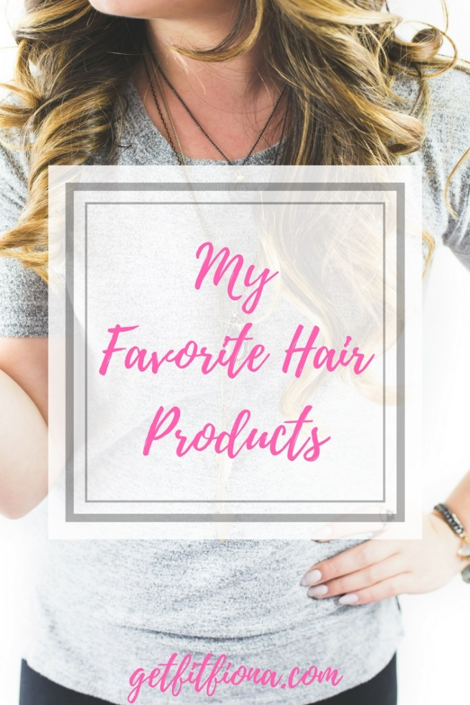 My Favorite Hair Products