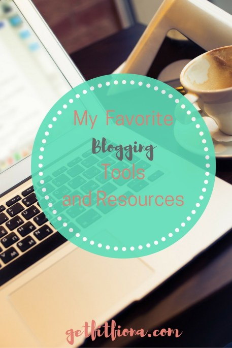 My Favorite Blogging Tools and Resources