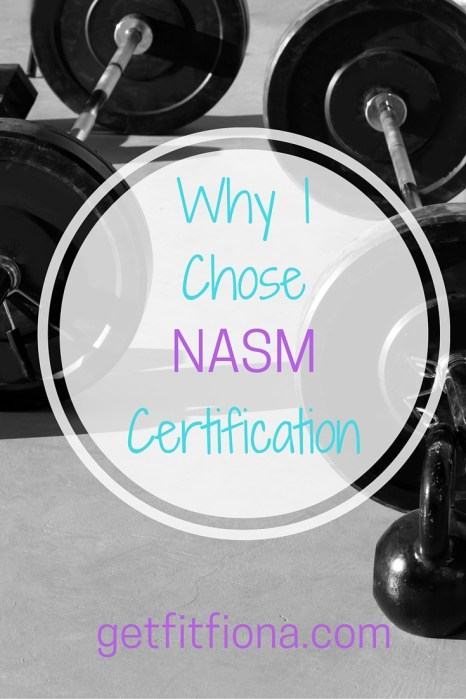 Why I Chose NASM Certification