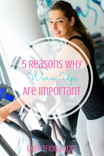 5 Reasons Why Warm Ups Are Important