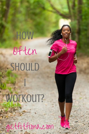 How often should I workout