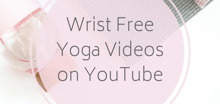 Wrist Free Yoga Videos on YouTube