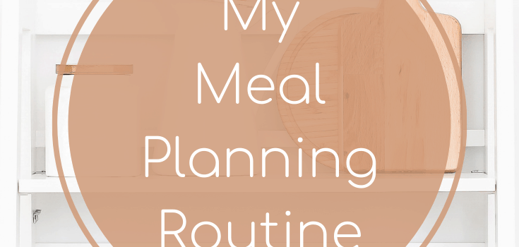 Meal Planning Routine