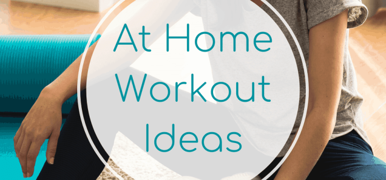 At Home Workout Ideas
