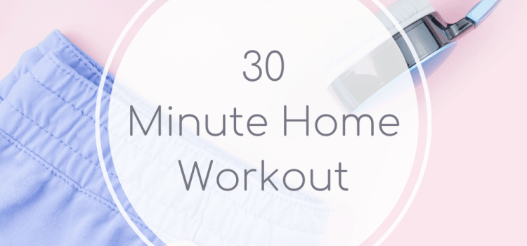30 Minute Home Workout