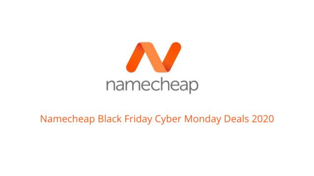 Namecheap Black Friday Cyber Monday Deals 2020 [Get 99% Discounts]
