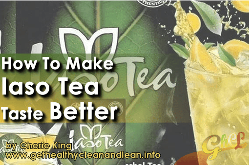 How To Make Iaso Tea Taste Better