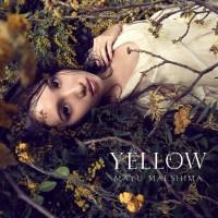 前島麻由 (Mayu Maeshima) - YELLOW [FLAC / WEB] [2019.04.24]