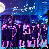 TWICE - Breakthrough [FLAC + MP3 320 + DVD ISO] [2019.07.24]