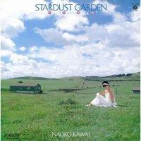 河合奈保子 (Naoko Kawai) - スターダスト・ガーデン (Stardust Garden) [FLAC / 24bit Lossless / WEB] [1985.03.05]