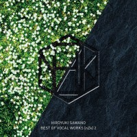 澤野弘之 (Hiroyuki Sawano) - BEST OF VOCAL WORKS [nZk] 2 [24bit Lossless + MP3 320 / WEB] [2020.04.08]