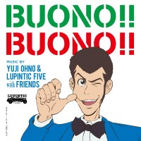 大野雄二 (Yuji Ohno) & Lupintic Five - BUONO!! BUONO!! [FLAC / 24bit Lossless / WEB] [2015.10.21]