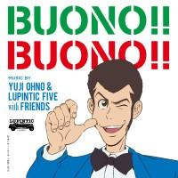 大野雄二 (Yuji Ohno) & Lupintic Five - BUONO!! BUONO!! [FLAC / 24bit Lossless / WEB] [2015.10.21]
