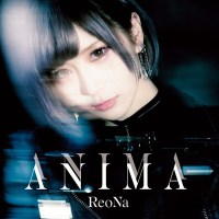 ReoNa (レオナ) - ANIMA [FLAC / 24bit Lossless / WEB] [2020.07.22]