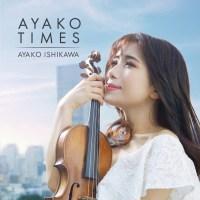 石川綾子 (Ayako Ishikawa) - AYAKO TIMES [FLAC / 24bit Lossless / WEB] [2020.09.30]