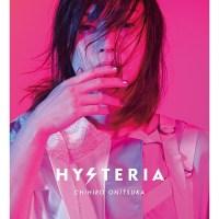 鬼束ちひろ (Chihiro Onitsuka) - Hysteria [FLAC+ MP3 320 + MKV 1080p] [2020.11.25]
