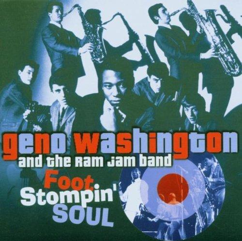 Geno Washington And The Ram Jam Band - Foot Stompin' Soul (2006) [FLAC] Download