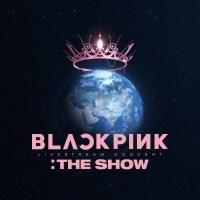 BLACKPINK - BLACKPINK 2021 'THE SHOW' LIVE [FLAC / WEB] [2021.06.01]