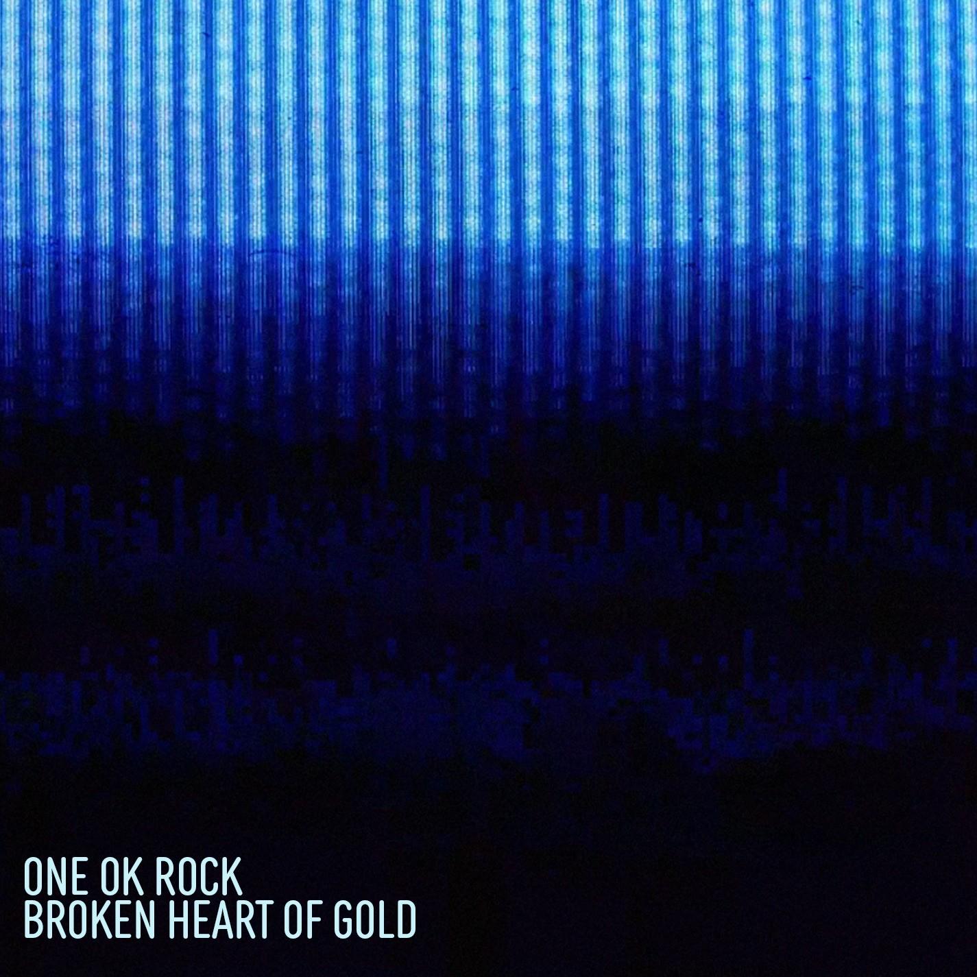 [Single] ONE OK ROCK – Broken Heart of Gold [24bit Lossless + MP3 320 / WEB] [2021.05.28]