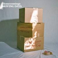 Homecomings - Moving Days [FLAC / 24bit Lossless / WEB] [2021.05.12]