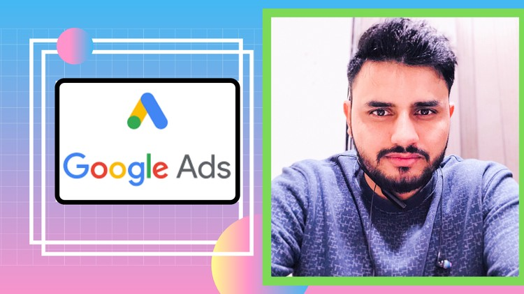[100% OFF] Learn Google Ads from Scratch(2020 Updated)