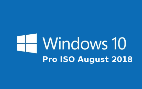 Windows 10 Pro ISO August 2018 Free Download