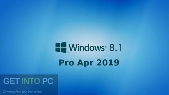 Windows 8.1 Pro Apr 2019 Free Download-GetintoPC.com