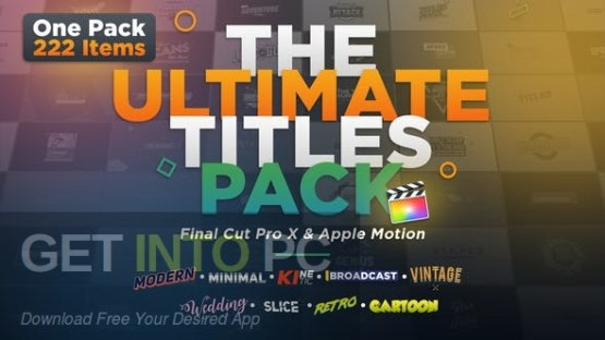 VideoHive The Ultimate Titles Pack - Final Cut Pro X & Apple Motion