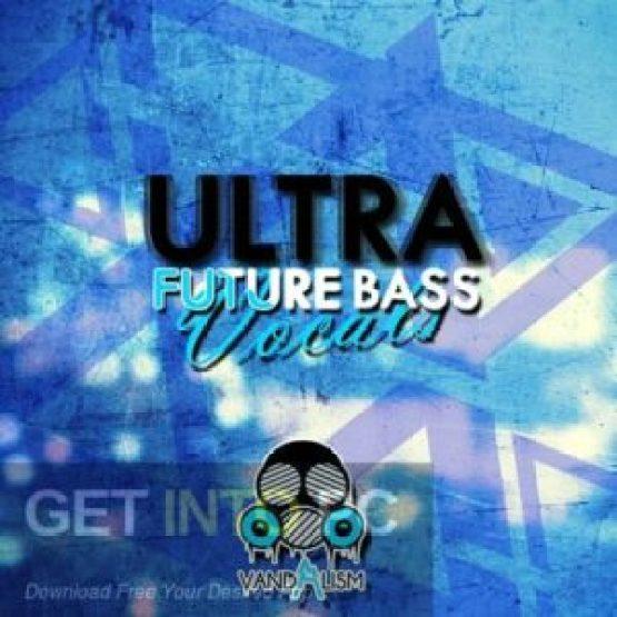 Vandalism-Ultra-Future-Bass-Vocals-Free-Download-GetintoPC.com