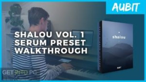 Aubit Shalou Vol. 1 (SERUM, MIDI, WAV) Offline Installer Download-GetintoPC.com.jpeg