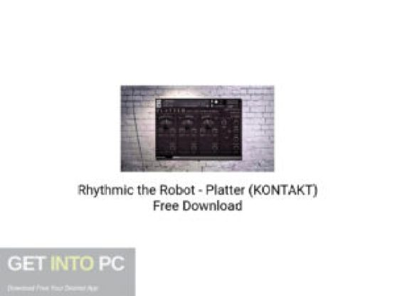 Rhythmic the Robot Platter (KONTAKT) Free Download-GetintoPC.com.jpeg