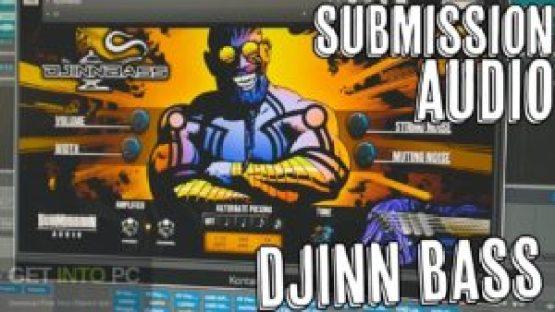 Submission Audio Djinn Bass Latest Version Download-GetintoPC.com.jpeg
