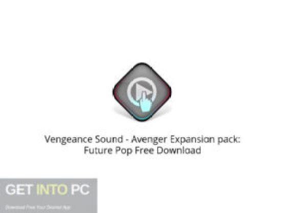 Vengeance Sound Avenger Expansion pack: Future Pop Free Download-GetintoPC.com.jpeg