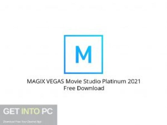 MAGIX VEGAS Movie Studio Platinum 2021 Free Download-GetintoPC.com.jpeg