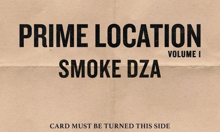 Smoke DZA – Prime Location Vol. 1