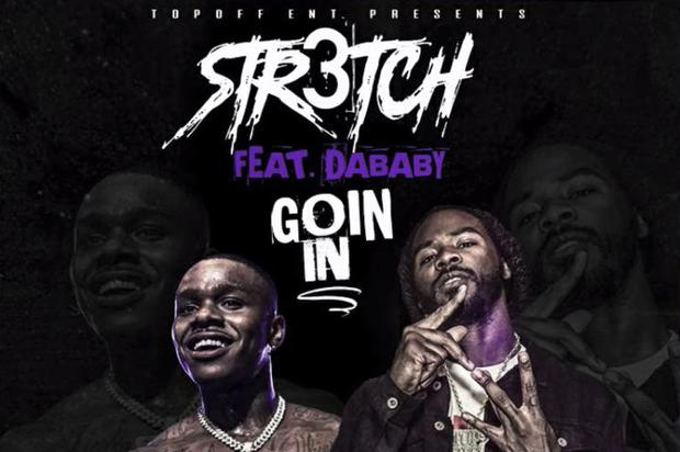 """DaBaby Assists Str3tch On """"Goin In"""""""
