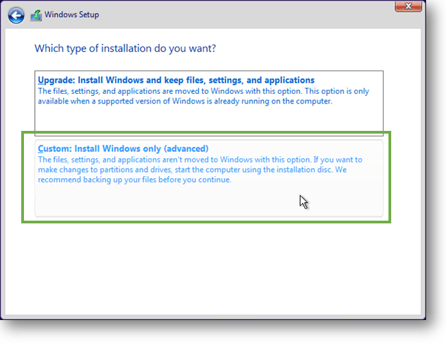select custom installation for windwos 10