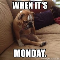 when-its-monday