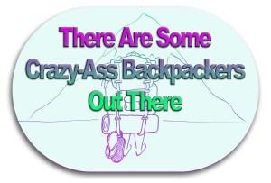 crazyass backpackers