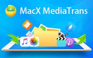MacX MediaTrans 7.3 Crack With Serial Key 2021 Free Download