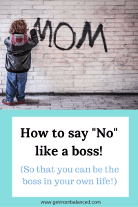 Aff link: Saying no to our kids is much easier than saying no in our personal an professional life but it must be done.