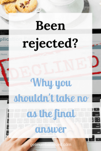 Don't take no for an answer | Professionally respond to rejection | How to respond when someone says no