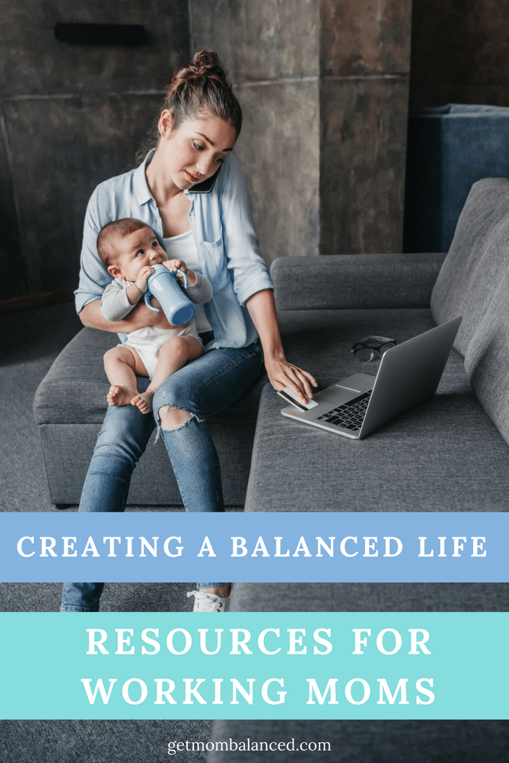 Resources for busy working moms to help create a more balanced life. | Work-life balance is possible; check out these posts and ideas for more balance.