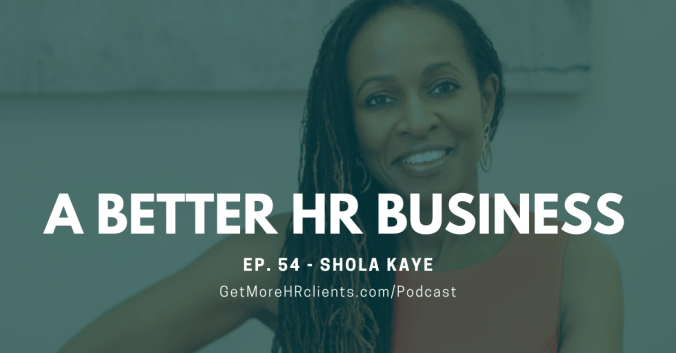 A Better HR Business - Shola Kaye