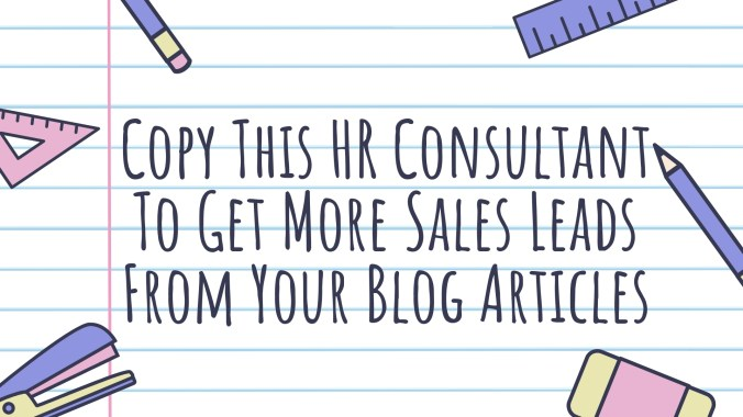 Get More HR Sales Leads From Your Blog Articles