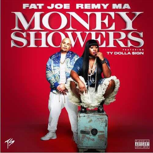 "Fat Joe & Remy Ma - ""Money Showers"" (feat. Ty Dolla $ign) [Audio]"