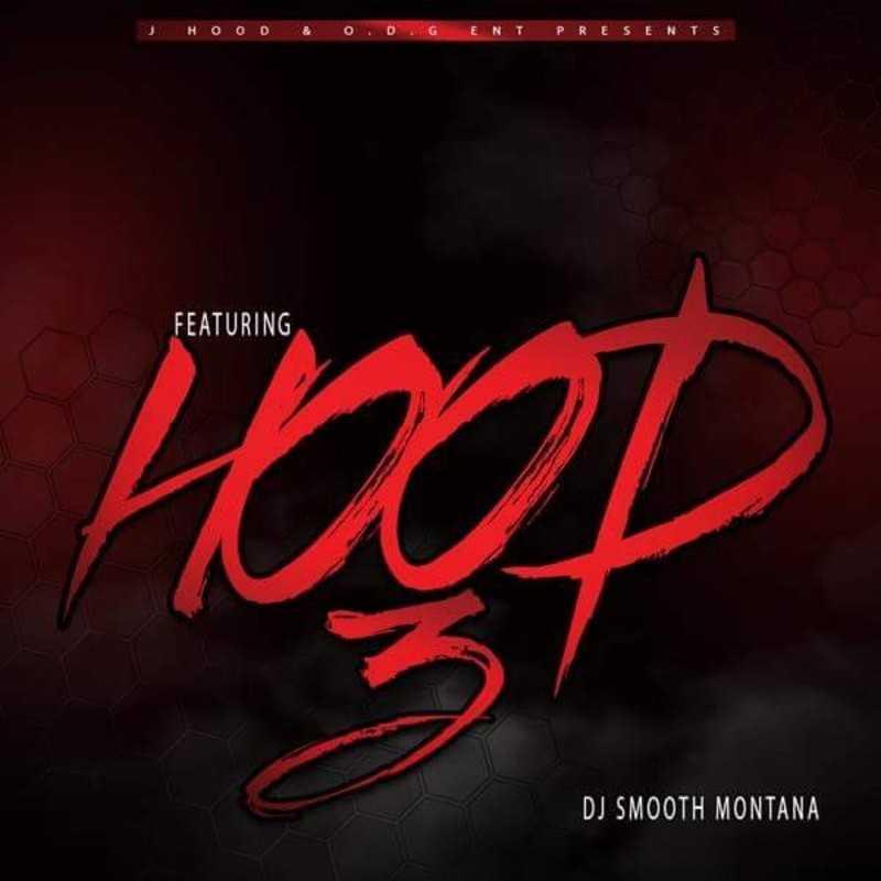 "New Project: J-Hood - ""Featuring Hood 3"" #FeaturingHood3 [Audio]"
