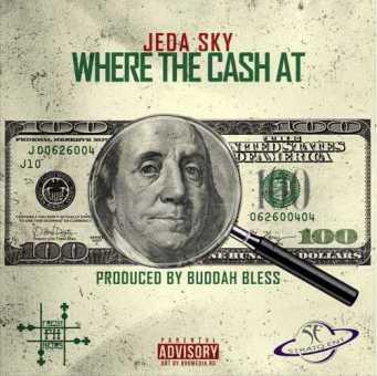 "Atlanta's Jeda Sky Returns With Newest Banger, ""Where The Cash At?"" [Audio]"