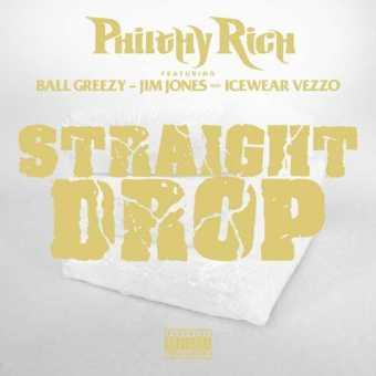 "Philthy Rich - ""Straight Drop"" Ft. Ball Greezy, Jim Jones & Icewear Vezzo [Audio]"