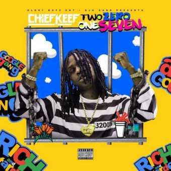 "New Project: Chief Keef – ""Two Zero One Seven"" #TwoZeroOneSeven [Audio]"